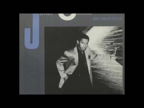 Jeffrey Osborne  - Don't You Get So Mad (1983)(HD) mp3