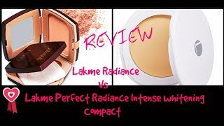Lakme Perfect Radiance Intense whitening Vs Lakme Rediance Compact Review