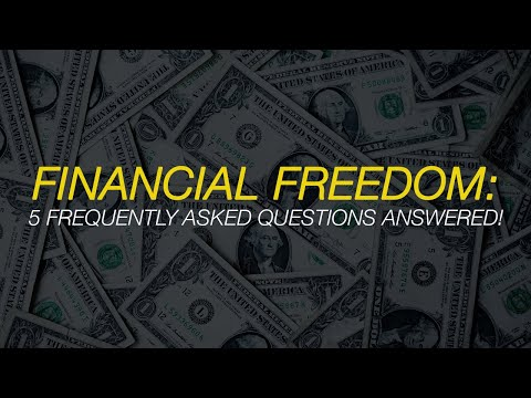 Financial Freedom: 5 Frequently Asked Questions Answered!