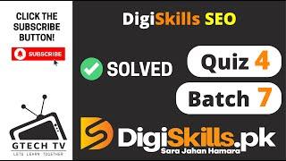 SEO Quiz 4 Batch 7 Solution | Digiskills | GTECH TV