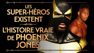 PVR #38 : PHOENIX JONES - LE VRAI SUPER-HEROS QUI EST ALLÉ TROP LOIN