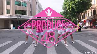 [KPOP IN PUBLIC CHALLENGE] PRODUCE48ㅣJax Jones ♬Instruction dance cover by VENUS.S