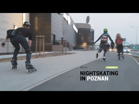 Nightskating in Poznań 2018 | Episode 2