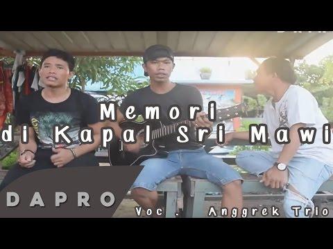 lagu batak terbaru 2018 : (Cover) Memori di Kapal Sri Mawi - Anggrek Trio