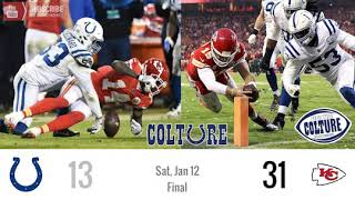 Divisional Round / Season Recap: Colts (13) @ Chiefs (31) | Bitter Sweet Ending To Historic Run