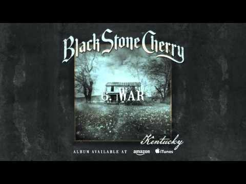 Black Stone Cherry - War (Kentucky) 2016