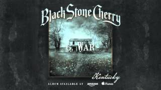 Download Black Stone Cherry - War (Kentucky) 2016 MP3 song and Music Video