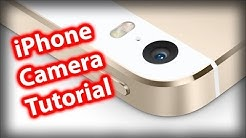 How To Use The New iPhone 5s/5c/5 Camera - iOS 7 Camera App Tutorial