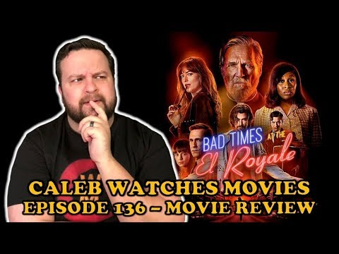#136 - BAD TIMES AT THE EL ROYALE (FAN RECOMMENDED)