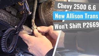 Chevrolet 2500HD 6.6: Allison Transmission Won't Shift P2669