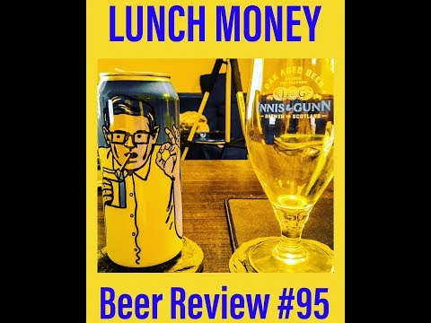 BEER REVIEW #95: LUNCH MONEY - COLLECTIVE ARTS BREWING - BLONDE ALE