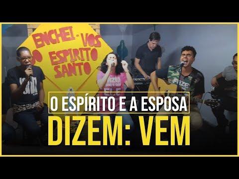 O ESPÍRITO E A ESPOSA DIZEM: VEM // MÚSICA NOVA //ENSAIO
