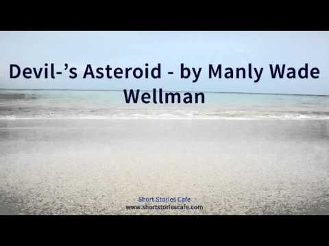 Devil 's Asteroid   by Manly Wade Wellman