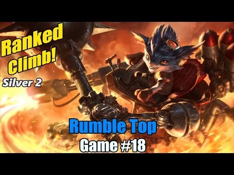Ranked Climb [#18] Rumble Top - The early vs late game question...