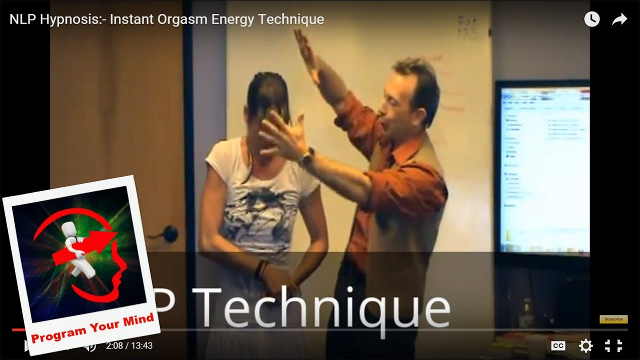 NLP Hypnosis:- Instant Orgasm Energy Technique - YouTube