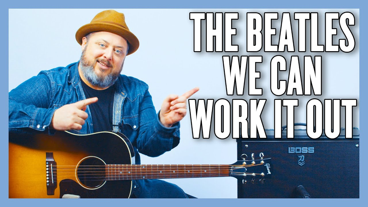 The Beatles We Can Work It Out Guitar Lesson + Tutorial