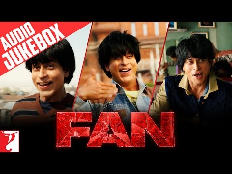 FAN Audio Jukebox | Full Songs | Shah Rukh Khan | #FanAnthem