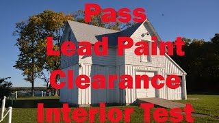 Cleveland Lead Clearance Interior Testing How to PASS