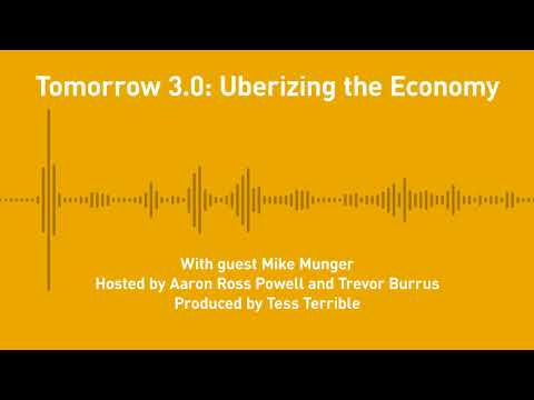 Free Thoughts, Ep. 240: Tomorrow 3.0: Uberizing the Economy