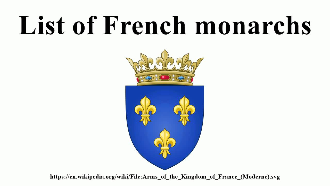 List of french monarchs youtube biocorpaavc Gallery