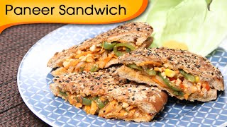 Paneer Grilled Sandwich - Quick And Healthy Breakfast / Lunch Box / Snack Recipe By Ruchi Bharani