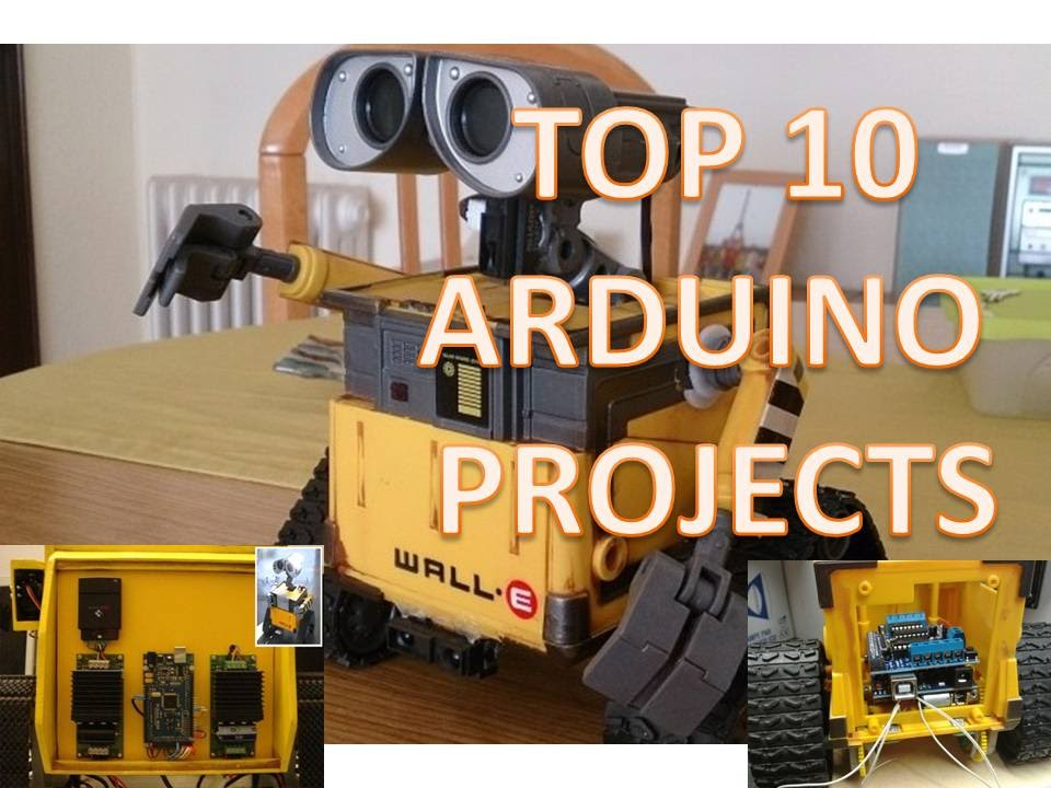 Top 10 Arduino Projects Youtube