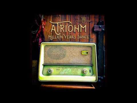 Atriohm - Million Years Dance [Full EP]