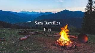 Sara Bareilles - Fire (Lyrics)