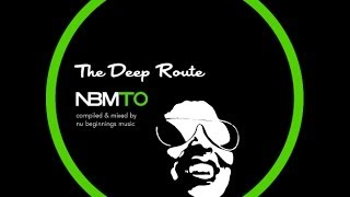 DEEP SOULFUL HOUSE - THE DEEP ROUTE - NBMTO FEB 2014