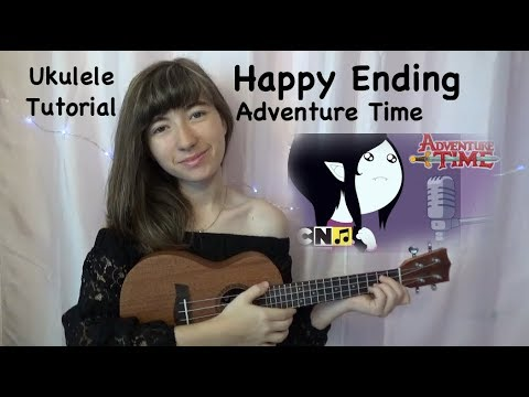 Happy Ending Adventure Time Ukulele Tutorial Youtube