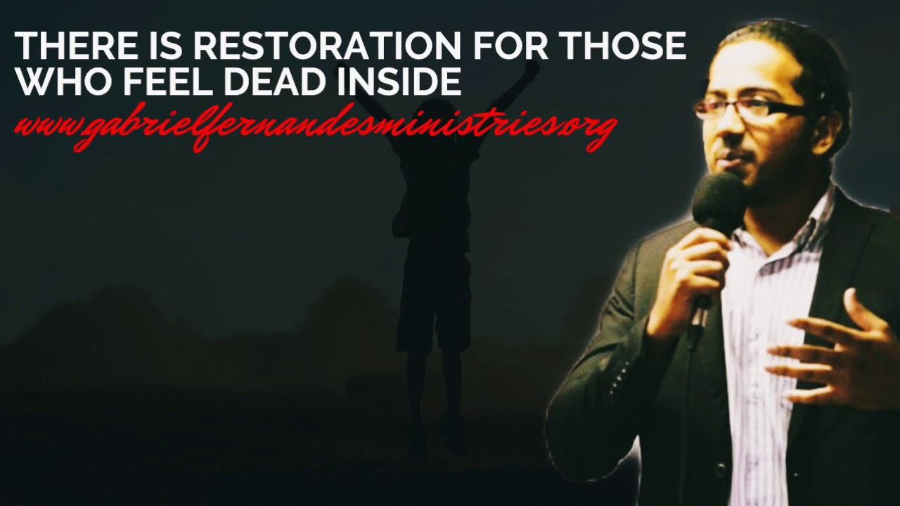 GOD WANTS TO RESTORE THOSE WHO FEEL DEAD INSIDE, POWERFUL SERMON & PRAYER WITH EV. GABRIEL FERNA