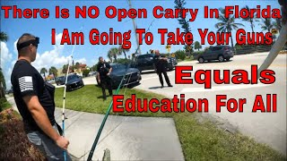 There Is No Open Carry In Florida, I Am Going To Take Your Weapons