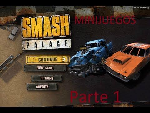MINIJUEGO - SMASH PALACE (Parte 1)