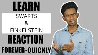 SWARTS & FINKELSTEIN REACTION | ORGANIC CHEMISTRY TRICKS | FUNNY WAY