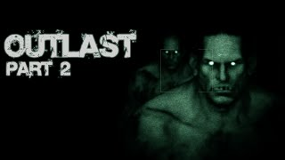 Twitch Livestream | Outlast Part 2