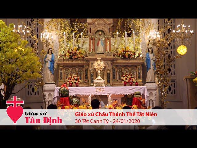 Giáo xứ Chầu Thánh Thể Tất Niên (30 Tết Canh Tý) - 24/01/2020