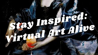 Balboa Park to You - Stay Inspired: Virtual Art Alive 2020