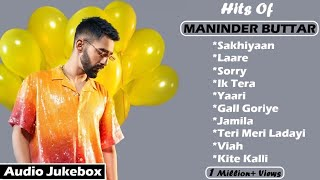 MANINDER BUTTAR All Hit Songs || Audio Jukebox 2020 || Maninder Buttar Mashup || Masterpiece A Man