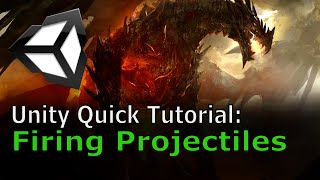 Firing Projectiles | Unity Quick Tutorial