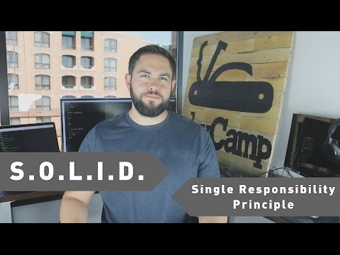 Understanding the Single Responsibility Principle