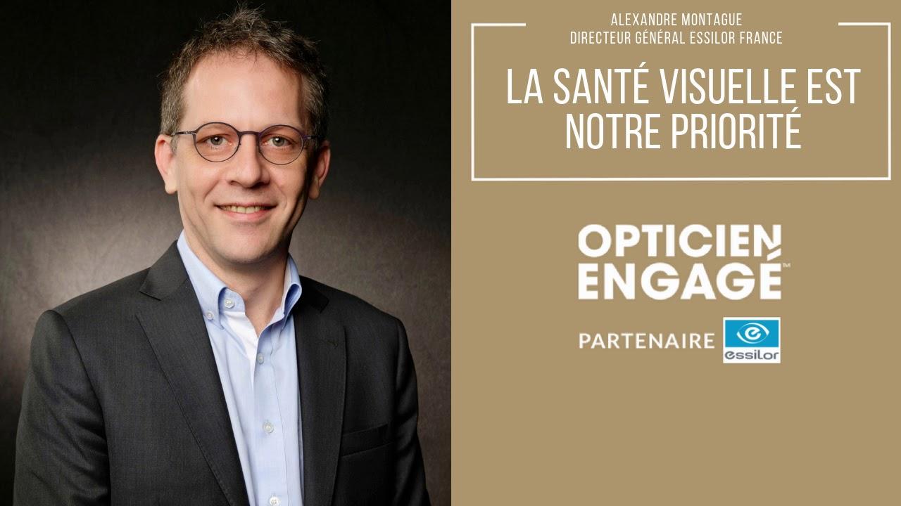 Interview   Alexandre Montague, DG Essilor France   la santé visuelle est  notre priorité d06864fe61aa