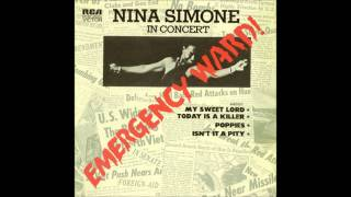 Nina Simone - My Sweet Lord + Today Is A Killer