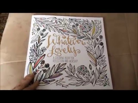 Whatever Is Lovely Adult Coloring Book