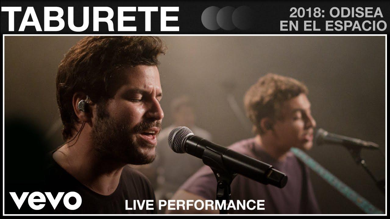 Taburete - 2018: Odisea en el Espacio - Live Performance | Vevo