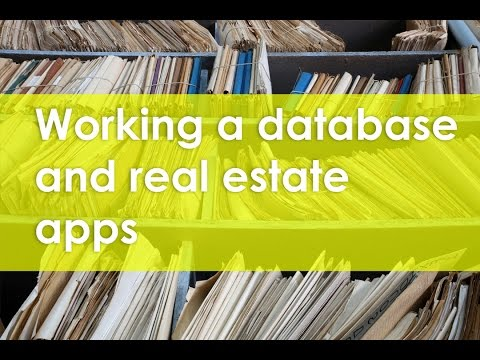 Working a database and real estate apps