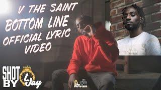 V The Saint - Bottom Line (Lyric Video)