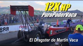 12,000 caballos Top fuel Martin Vaca