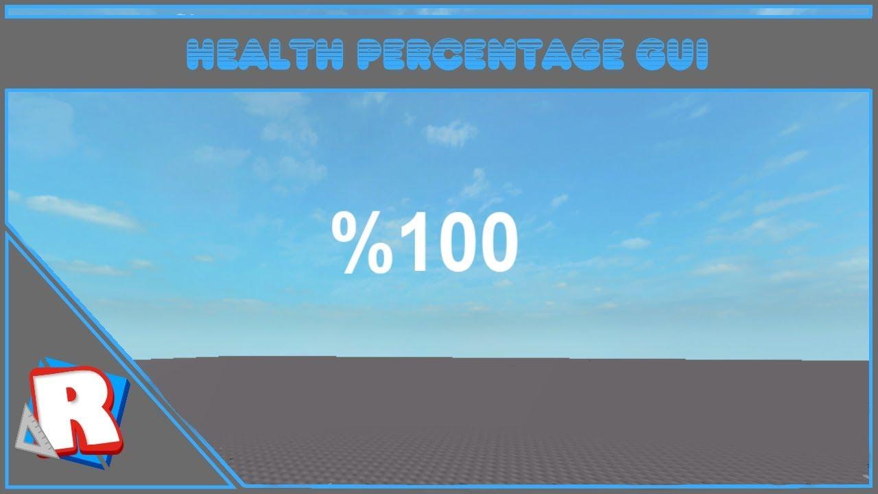 ROBLOX: How to make a Health Percentage GUI