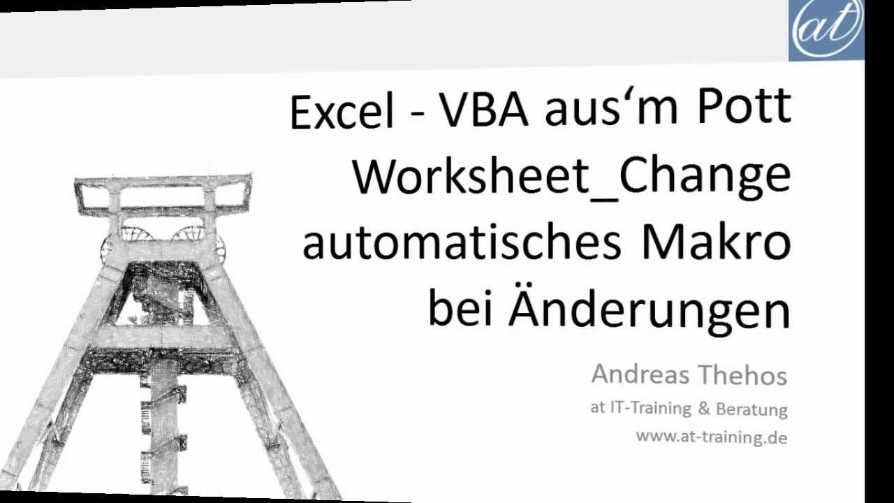 Excel # 334 - Makro automatisch bei Änderungen ausführen - VBA ...