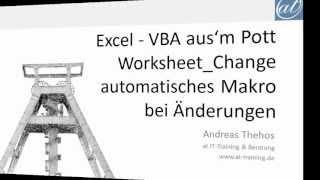 Excel # 334 - Makro automatisch bei Änderungen ausführen - VBA Worksheet_Change